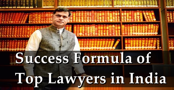 Success Formula Of Top Lawyers In India