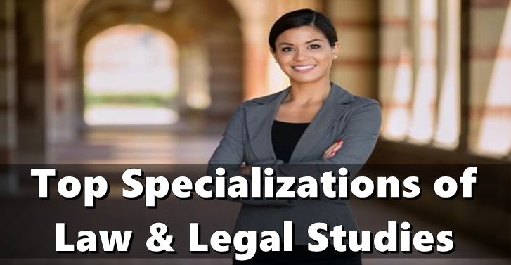 Top Specializations of Law and Legal Studies