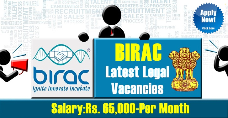 BIRAC Latest Legal Vacancies, Salary:Rs. 65,000-Per Month