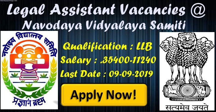 Legal Assistant Vacancies @ Navodaya Vidyalaya Samiti  Sal 35400-112400
