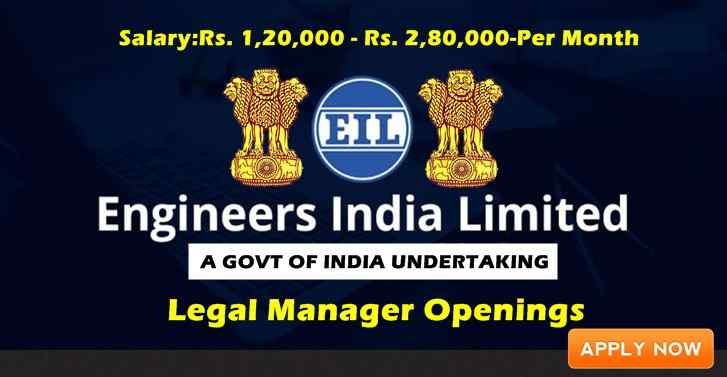Engineers India Limited A GOVT OF INDIA UNDERTAKING Legal Manager Openings