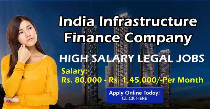 India Infrastructure Finance Company HIGH SALARY LEGAL JOBS For LLB