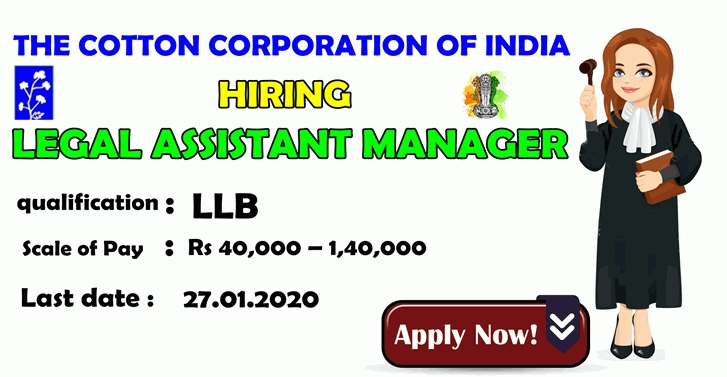 The Cotton Corporation Of India Hiring   Legal Assistant Manager