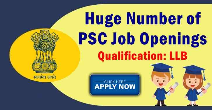Huge Number of PSC Job Openings For LLB