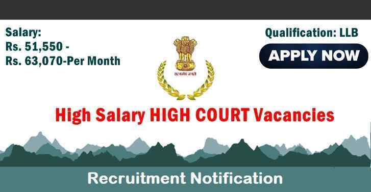 High Salary HIGH COURT Vacancies For LLB