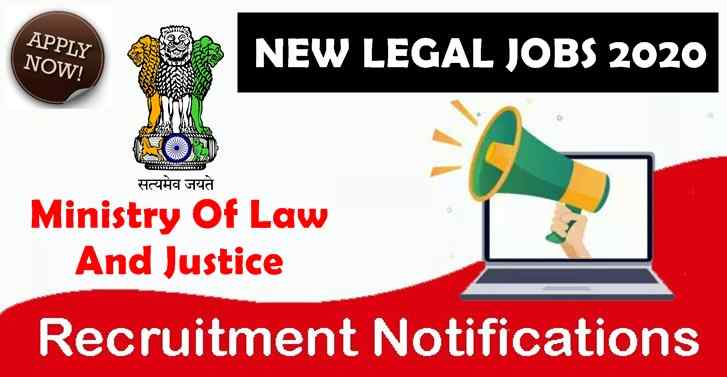 Ministry Of Law And Justice NEW LEGAL JOBS 2020