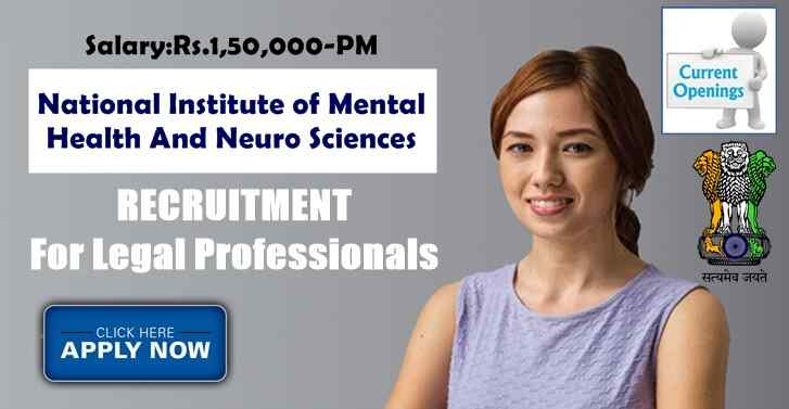 National Institute of Mental Health and Neuro Sciences ONLINE WALKIN For Multiple Legal Openings