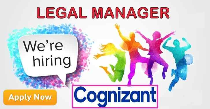 Recruitment For Legal Manager At Cognizant