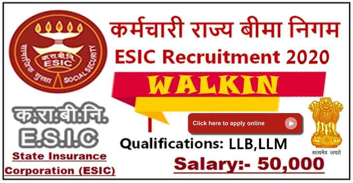 Employees State Insurance Corporation WALKIN For LLB,LLM