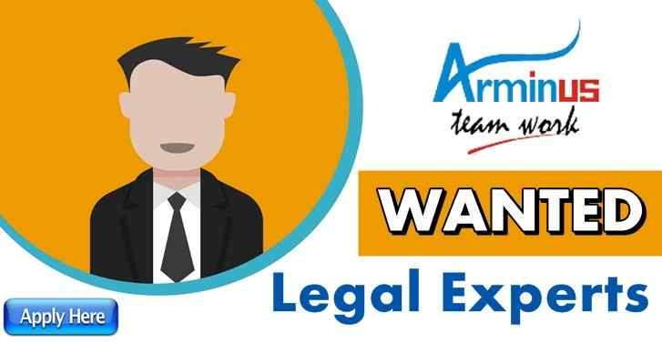Arminus WANTED Legal Experts