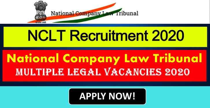 National Company Law Tribunal MULTIPLE LEGAL VACANCIES 2020