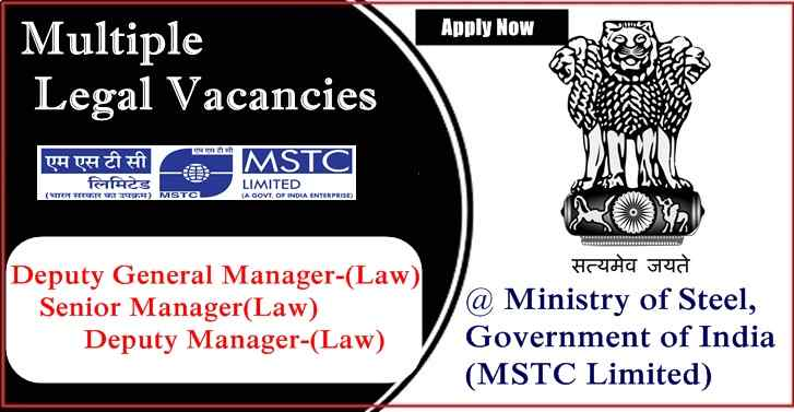 Multiple Legal Vacancies For LLB at  Ministry of Steel, Salary(Rs.1,20,000-2,80,000)per month