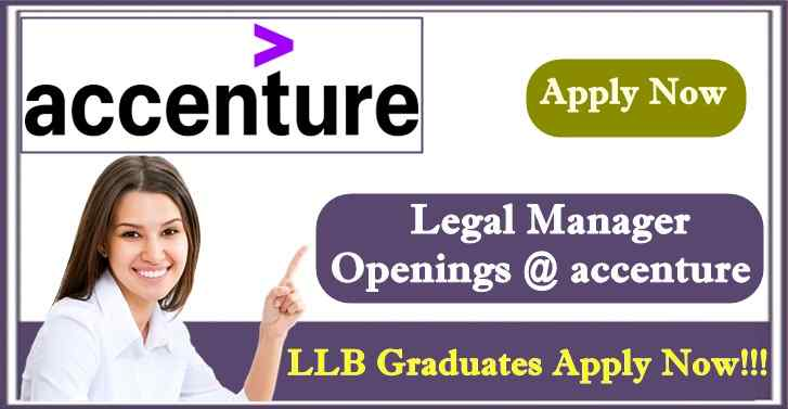 Accenture Wanted Legal Managers ,LLB Graduates Apply Now