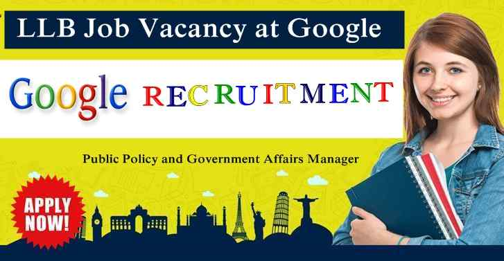 Google Recruitment For LLB Qualified Candidates Apply Now