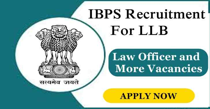 IBPS Recruitment For Various Posts,117 Vacancies ,Apply Now