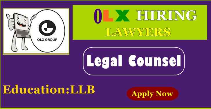 OLX Wanted Legal Counsel ,Apply To This Vacancy