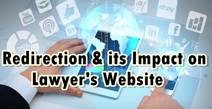 Impact of Redirection on Lawyers website