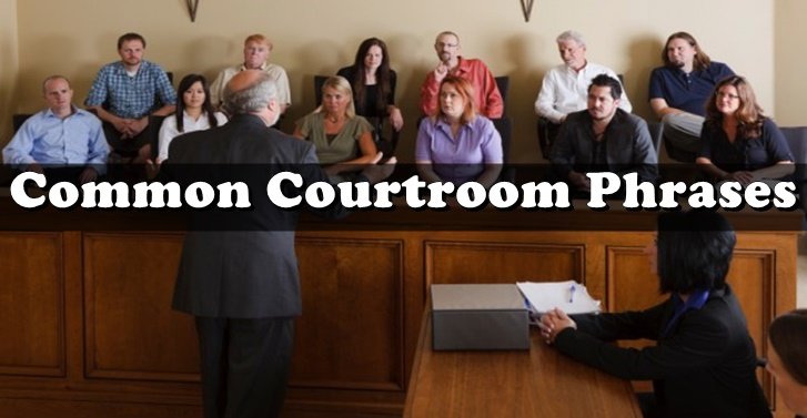 Common Courtroom Phrases