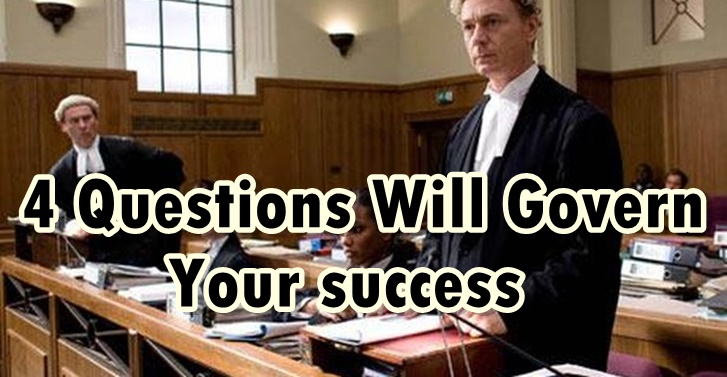 4 Questions Will Govern the Success of Your Law Practice