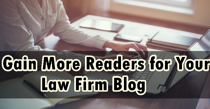 How to Gain More Readers for Your Law Blog?