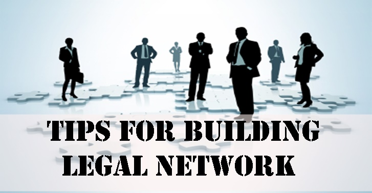 Tips for Building Legal Network