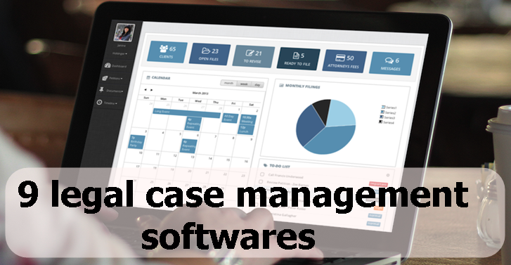 Top 9 Legal Case Management Software