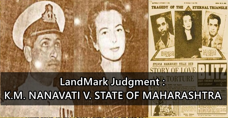 LandMark Judgment K.M. NANAVATI V. STATE OF MAHARASHTRA