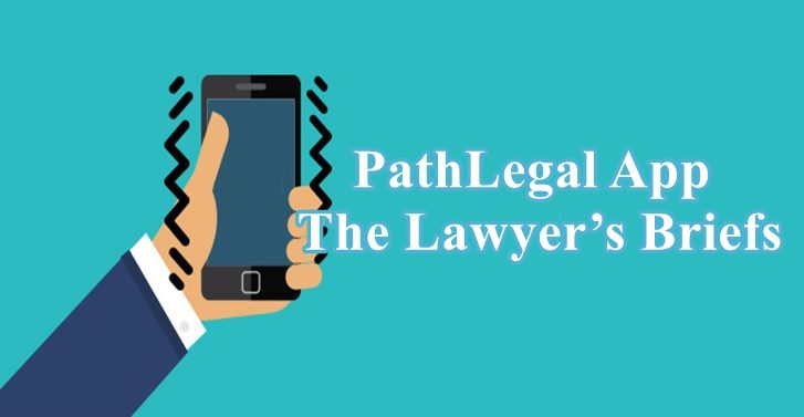 The Lawyers Briefs: PathLegal App