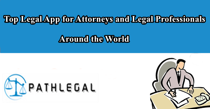 Top Legal App For Attorneys and Legal Professionals Around the World