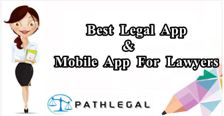 Best Legal App & Mobile App For Lawyers