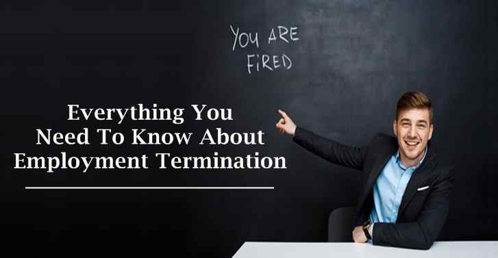 Everything You Need To Know About Employment Termination