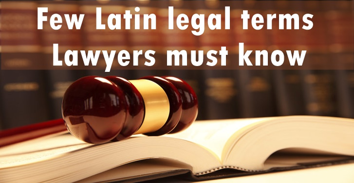 Few Latin legal terms lawyers must know