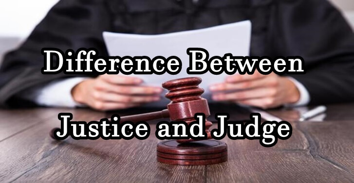 Difference Between Justice and Judge