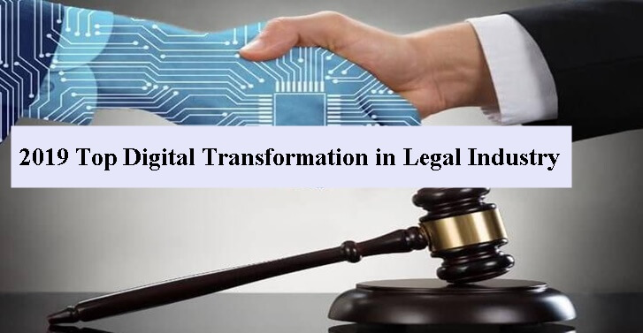 2019 Top Digital Transformation in Legal Industry