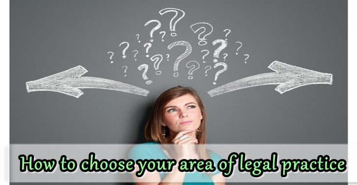 How to choose your area of legal practice