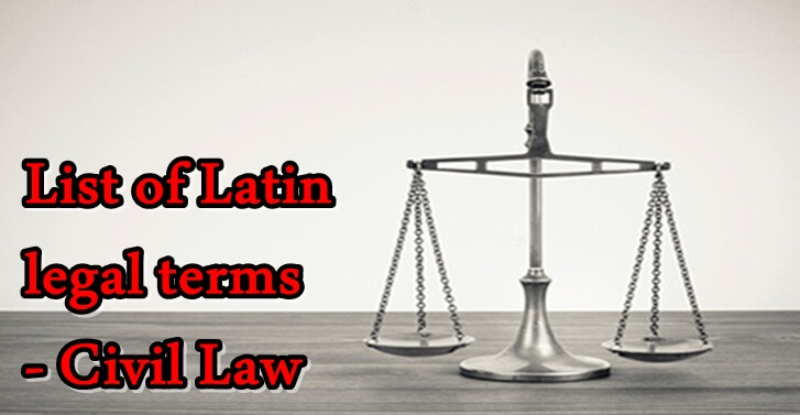 List of Latin legal terms- Civil Law