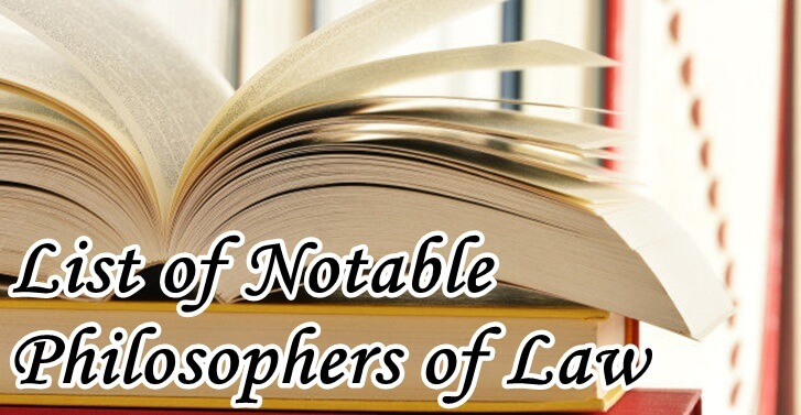 List of Notable Philosophers of Law