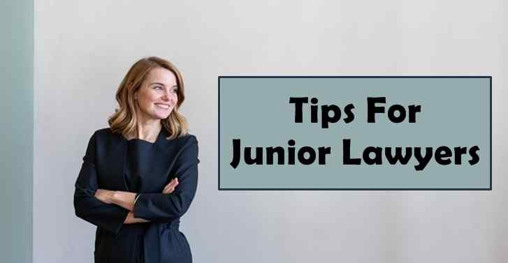 Tips For Junior Lawyers