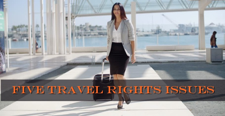 Five Travel Rights Issues