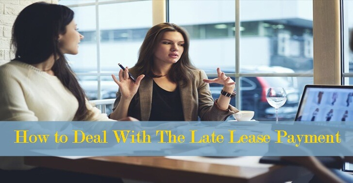 How to Deal With The Late Lease Payment