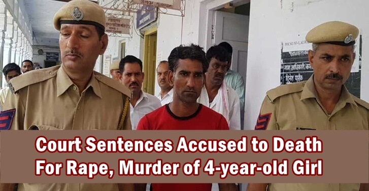 Court Sentences Accused to Death  For Rape, Murder of 4-year-old Girl