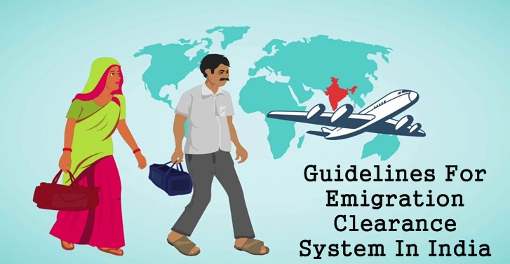 Guidelines For Emigration Clearance System In India
