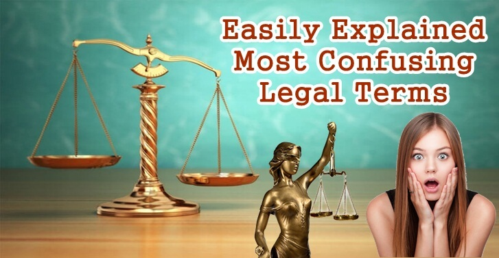 Easily Explained Most Confusing Legal Terms