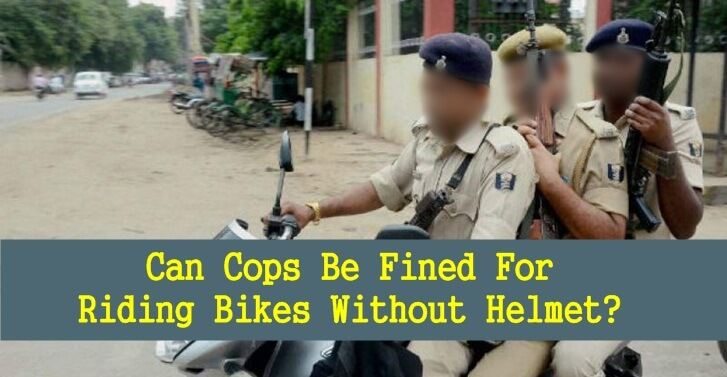 Can Cops Be Fined For Riding Bikes Without Helmet?