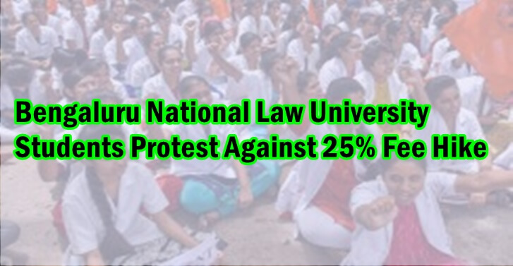 Bengaluru National Law University  Students Protest Against 25% Fee Hike