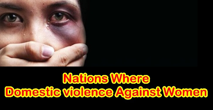 Nations Where Domestic violence against women
