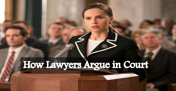 How Lawyers Argue in Court