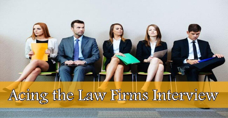 Acing the Law Firms Interview