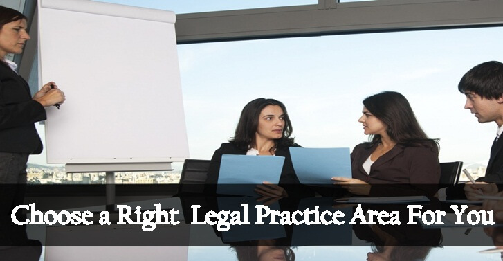 Choose a Right  Legal Practice Area For You