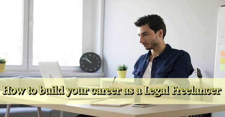 How to build your career as a Legal Freelancer